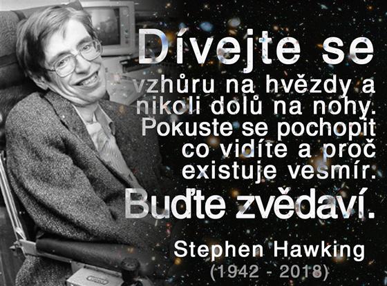 Stephen Hawking nepatril medzi veriacich.